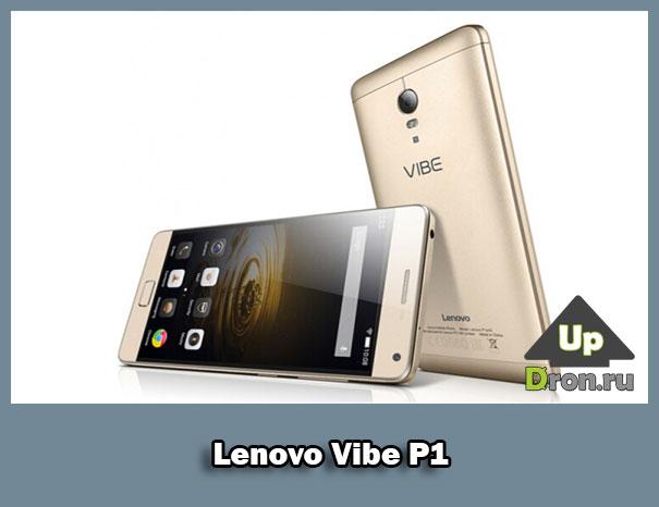 Обзор смартфона Lenovo Vibe P1